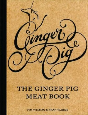 The Ginger Pig Meat Book by Tim Wilson and Fran Warde