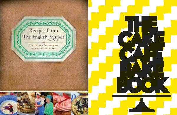 Recipes from The English Market - The Cake Cafe Bake Book