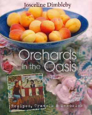 Orchard in the Oasis by Josceline Dimbleby