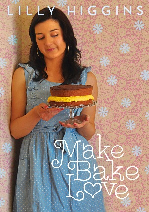 Make Bake Love by Irish food blogger Lilly Higgins