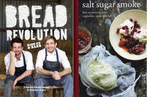 Bread Revolution by Duncan Glendinning & Patrick Ryan, Salt Sugar Smoke by Diana Henry